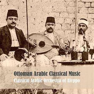 Classical Arabic Orchestra of Aleppo
