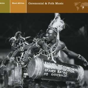 East Africa Ceremonial & Folk Music