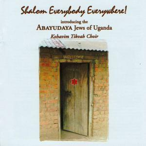 Abayudaya Jews of Uganda feat. Kohavim Tikvah Choir