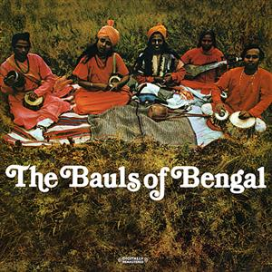 The Bauls of Bengal